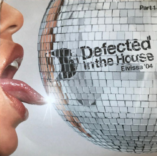 V/A ‎- Defected In The House: Eivissa '04 Part 1 (LP) (VG-/VG-)